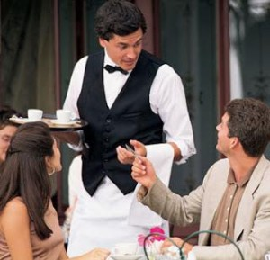 """""""Tip the waiter to get your message across to her"""""""
